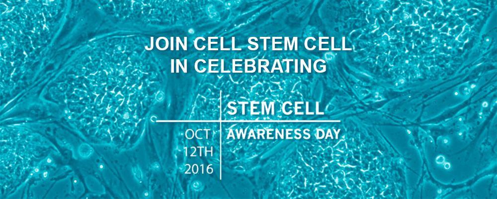 Join Cell Stem Cell in celebrating Stem Cell Awareness Week