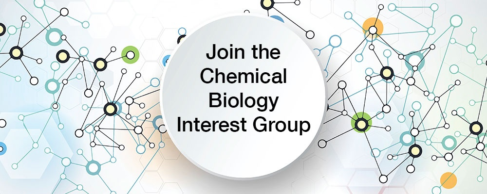 Join the Chemical Biology Interest Group