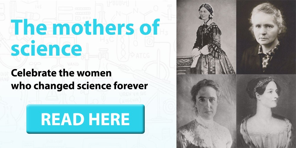Celebrate the mothers of science