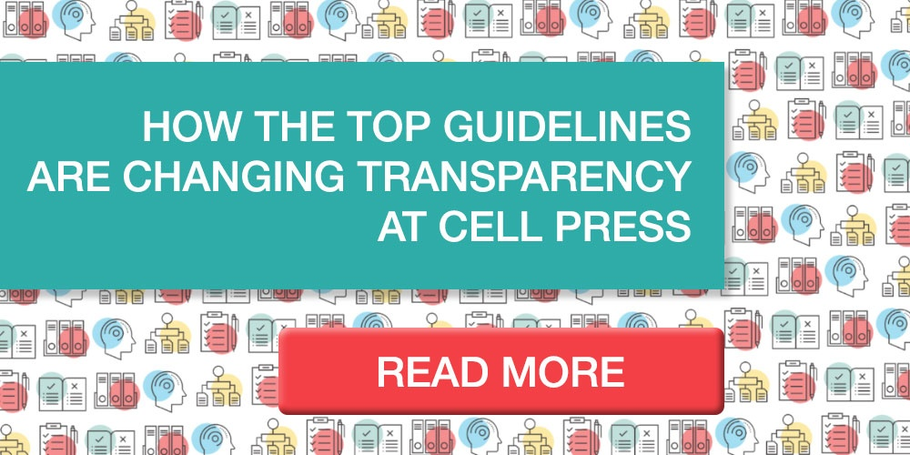 How the TOP guidelines are changing transparency at Cell Press