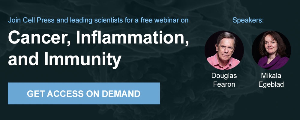 Get on-demand access to our webinar on Cancer, Inflammation, and Immunity