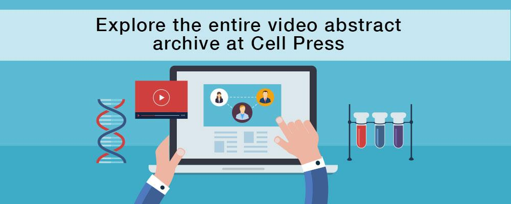Explore the entire video abstract archive at Cell Press