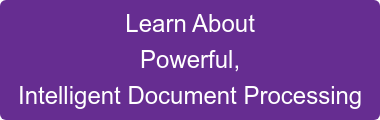 Learn More About Intelligent Document Processing