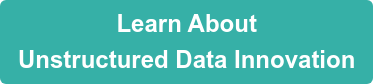 Learn About Unstructured Data Innovation