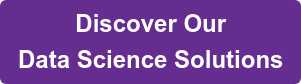 Discover Our Data Science Solutions