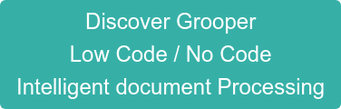 Discover Grooper Low Code / No Code Intelligent document Processing