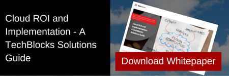 Cloud ROI and Implementation - A TechBlocks Solutions Guide