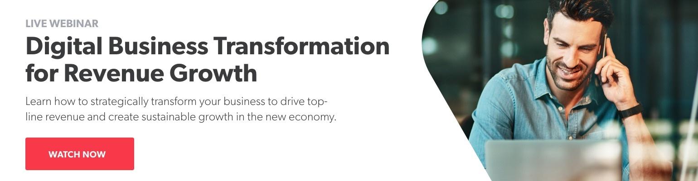 Digital Business Transformation for Revenue Growth | Watch Webinar