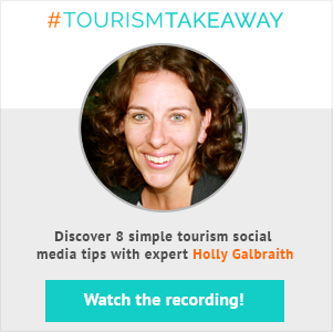 #TourismTakeaway webinar with Holly Galbraith