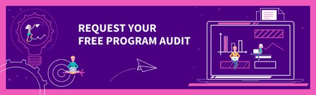 Request a FreeProgram Audit