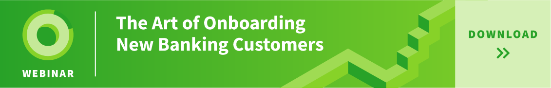 Onboarding New Banking Customers