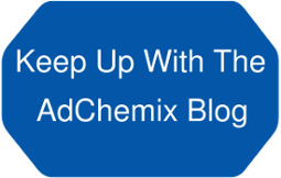 Keep Up With The  AdChemix Blog