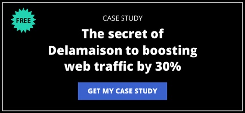 The secret of Delamaison to boosting web traffic by 30%