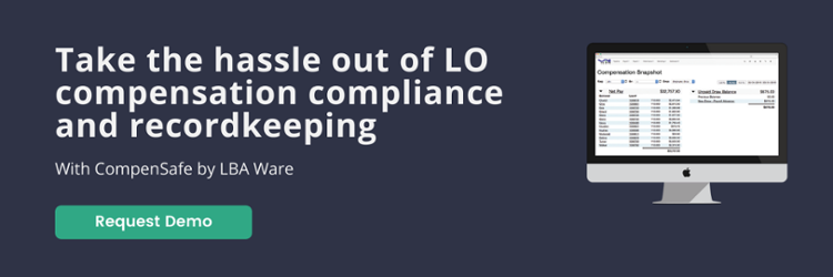 Take the hassle out of LO compensation compliance and record keeping with CompenSafe by LBA Ware