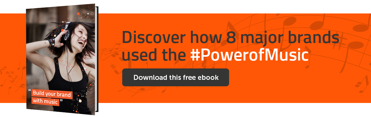 Discover how 8 major brands used the #PowerOfMusic. Download this free e-book,