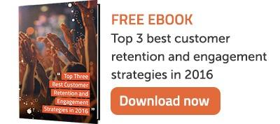 Download Ebook - Top3 customer retention and engagement strategies 2016