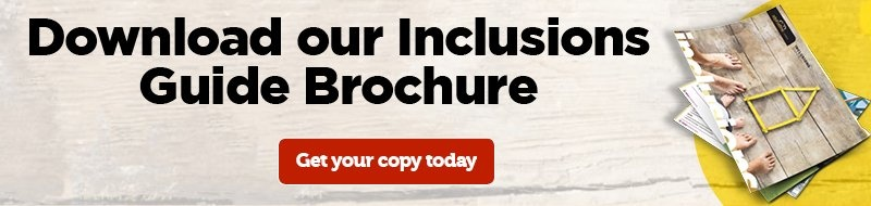 Download our Inclusions Guide Brochure