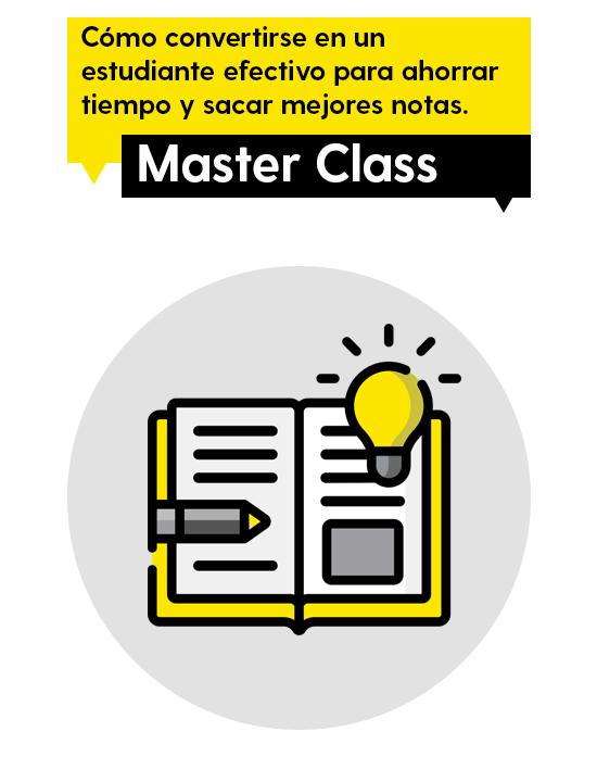 Master Class cómo ser un estudiante efectivo