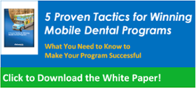 5 Proven Tactics for Winning Mobile Dental Programs