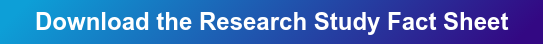 Download the Research Study Fact Sheet