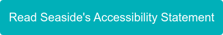 Read Seaside's Accessibility Statement