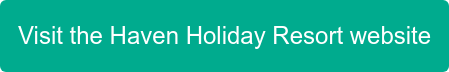 Visit the Haven Holiday Resort website