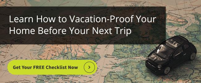 Learn How to Vacation-Proof Your Home Before Your Next Trip with this Checklist