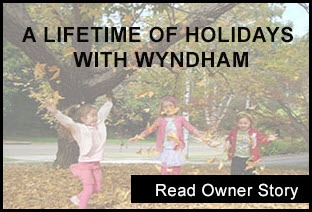 A lifetime of holidays with Wyndham
