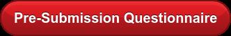 Pre-Submission Questionnaire
