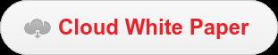 Cloud White Paper