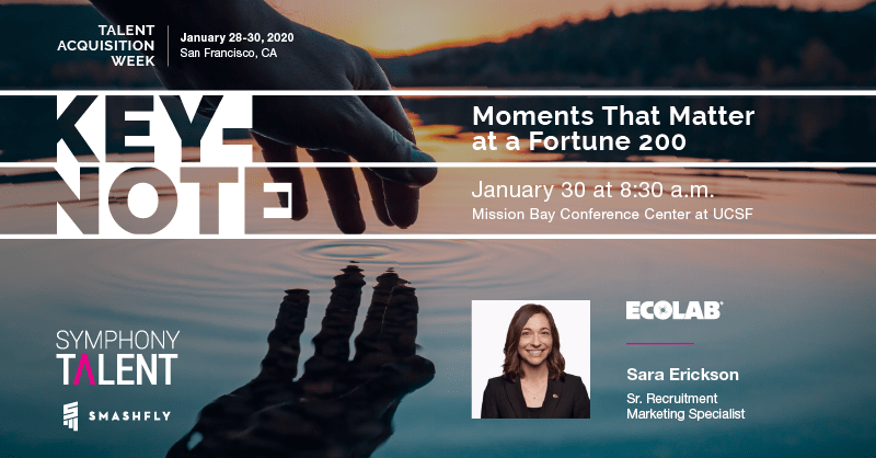 Moments That Matter at a Fortune 200 - Keynote at Talent Acquisition Week