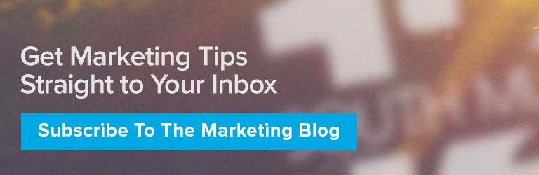 Get Marketing Tips Straight to Your Inbox