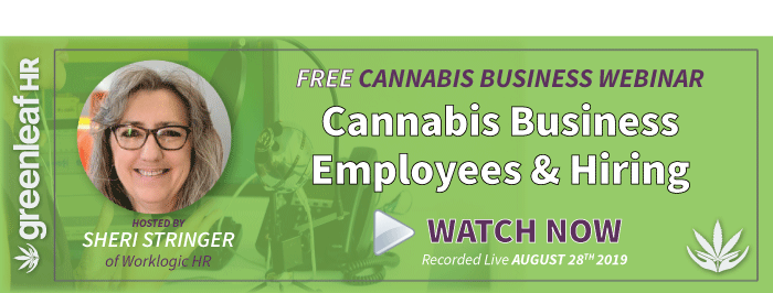 Cannabis Employees & Hiring: Free Webinar from Greenleaf HR