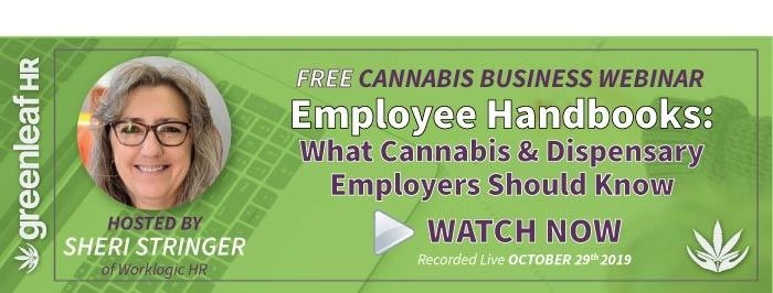 Greenleaf HR Webinar - Employee Handbooks: What Cannabis Employers Should Know