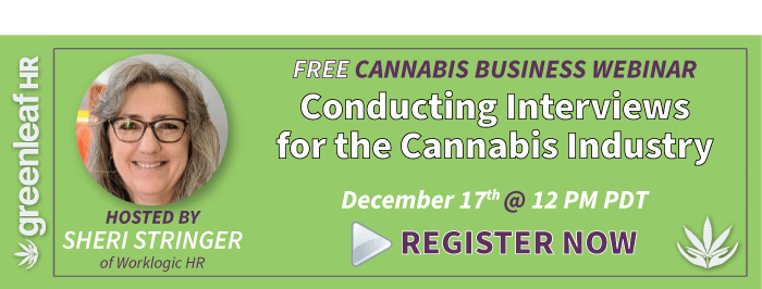 Greenleaf Hr Webinar - Conducting Interviews for the Cannabis Industry