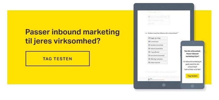 Passer inbound marketing til din virksomhed - test