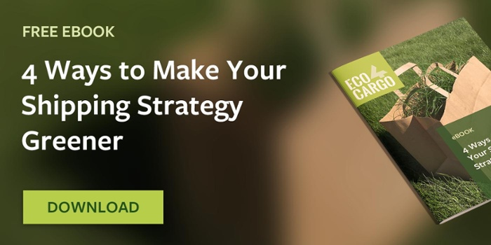 4 Ways to Make Your Shipping Strategy Greener