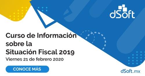 Curso de información sobre la situación fiscal 2019 - dSoft