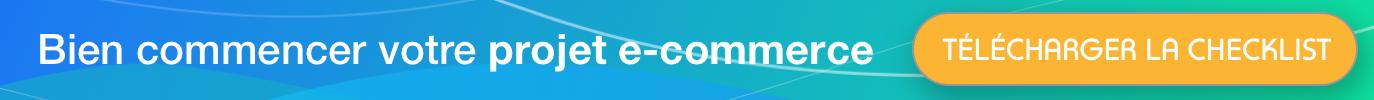 Bien commencer votre projet e-commerce