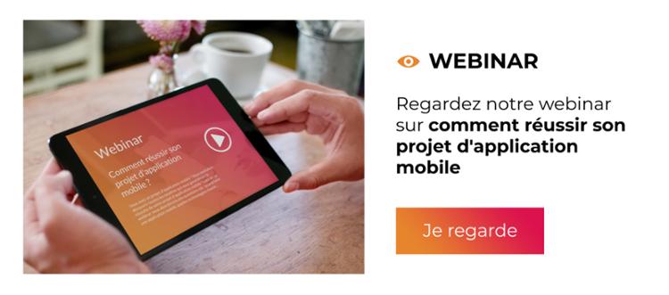 Webinar - Comment réussir son projet d'application mobile ?