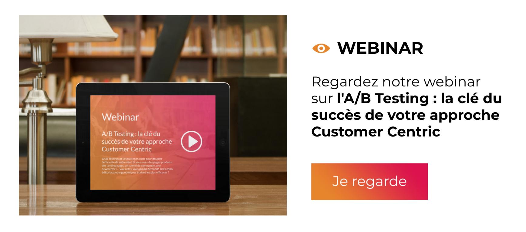 Webinar - L'A/B Testing : la clé du succès de votre approche Customer Centric