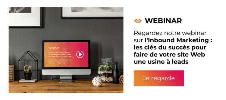 Webinar - Inbound Marketing : Les clés du succès pour faire de votre site Web une usine à leads