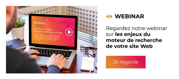 Webinar - Les enjeux du moteur de recherche de votre site Web