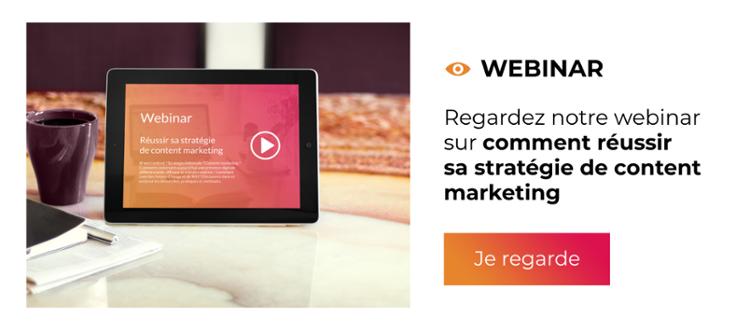 Webinar - Comment réussir sa stratégie de content marketing ?