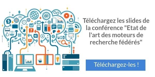 """téléchargez les slides de la conférence """"Etat de l'art des moteurs de recherche fédérés"""""""
