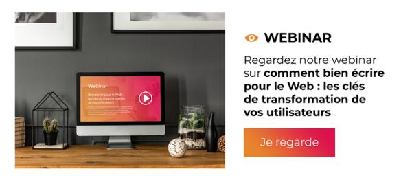 Webinar - Bien écrire pour le Web : les clés de transformation de vos utilisateurs