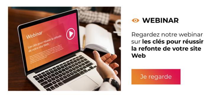 Webinar - Les clés pour réussir la refonte de votre site Web