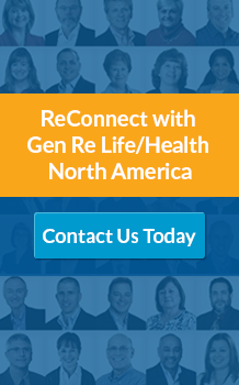 ReConnect with Gen Re Life/Health North America. Contact Us Today.