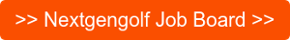 >> Nextgengolf Job Board >>