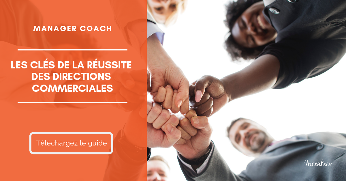 Guide - Manager coach : les clés de la réussite des directions commerciales
